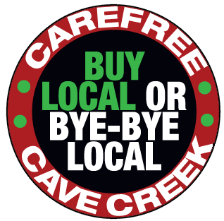 Carefree Cave Creek Buy Local or Bye Bye Local