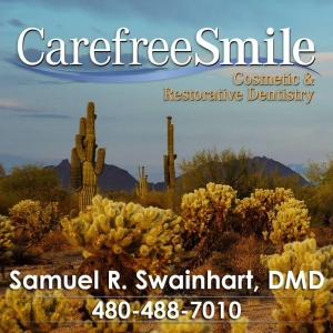 Carefree Smile, Dentistry, Sam Swainhart, DMD, Carefree Arizona